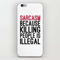 Sarcasm Funny Quote iPhone & iPod Skin