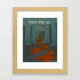 These Will Go - Cover Framed Art Print