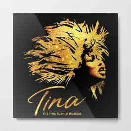 tina musical Metal Print