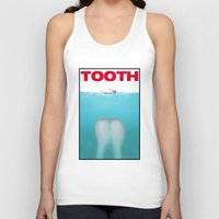 tooth Tank Tops featuring tooth by tama-durden
