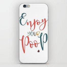 Bathroom typography - poop iPhone Skin