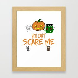 You Can't Scare Me I'm A Teacher Funny Halloween design Framed Art Print