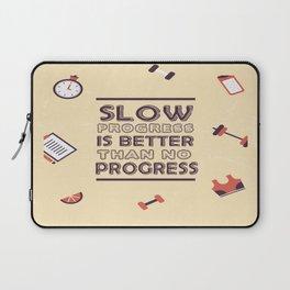 Slow progress is better than no progress Inspirational Life Success Quote Laptop Sleeve