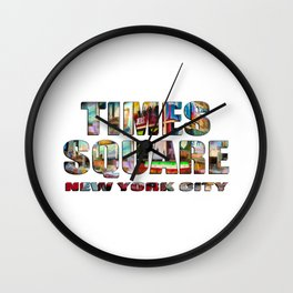 TIMES SQUARE New York City (photopaint filled flat type) Wall Clock