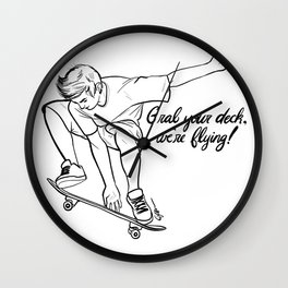 Grab Your Deck, We're Flying! Wall Clock