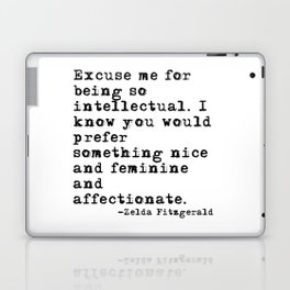 Excuse me for being so intellectual Laptop & iPad Skin