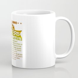 Ten REASONS - TRUCKERS Coffee Mug