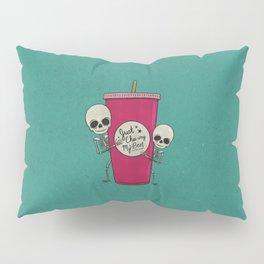 I'm Just Chai-ing My Best Pillow Sham