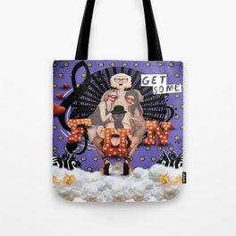 _ GET SOME FUN Tote Bag