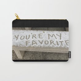 You're My Favorite Carry-All Pouch