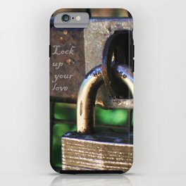 ~Lock Your Love Up and Throw Away the Key~ iPhone Case