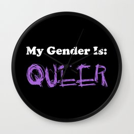My Gender Is: QUEER Wall Clock