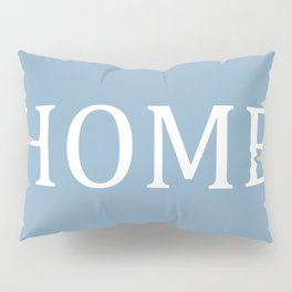 Home word on placid blue background Pillow Sham