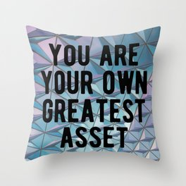 Motivational - You Are Your Own Greatest Asset Throw Pillow