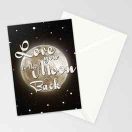 Love you to the moon and back Stationery Cards