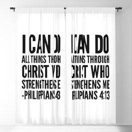 I CAN DO ALL THINGS THROUGH CHRIST WHO STRENGTHENS ME PHILIPPIANS 4:13 Blackout Curtain