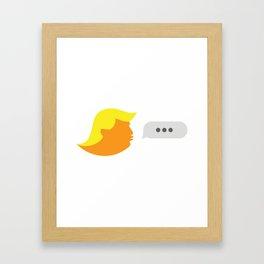 Hail to The Tweet / Commander in Tweet Framed Art Print