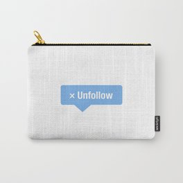 Unfollow Social Icon Carry-All Pouch