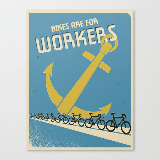 """Bikes Are For Workers"" Canvas Print"