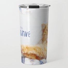 Stay pawsitive! Travel Mug