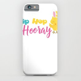 Easter Quotes Hip Hop Hooray iPhone Case