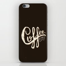 Coffee Everyday iPhone & iPod Skin