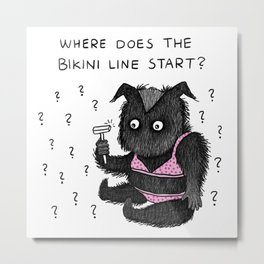 Where does the bikini line start? Metal Print