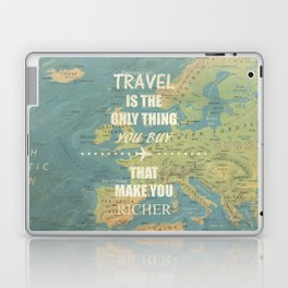 Travel is the only thing you buy that make you richer Laptop & iPad Skin