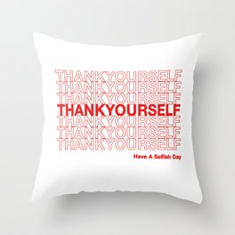 THANKYOURSELF Throw Pillow