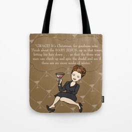 Karen Walker on Christmas . . . Tote Bag