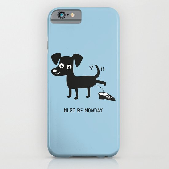 Must Be Monday, Dog iPhone & iPod Case