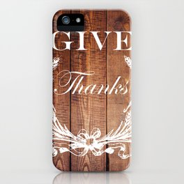rustic western country barn wood farmhouse wheat wreath give thanks iPhone Case