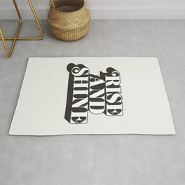 Rise and Shine motivational typography in black and white home wall decor Rug