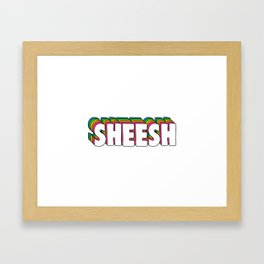 Sheesh Framed Art Print