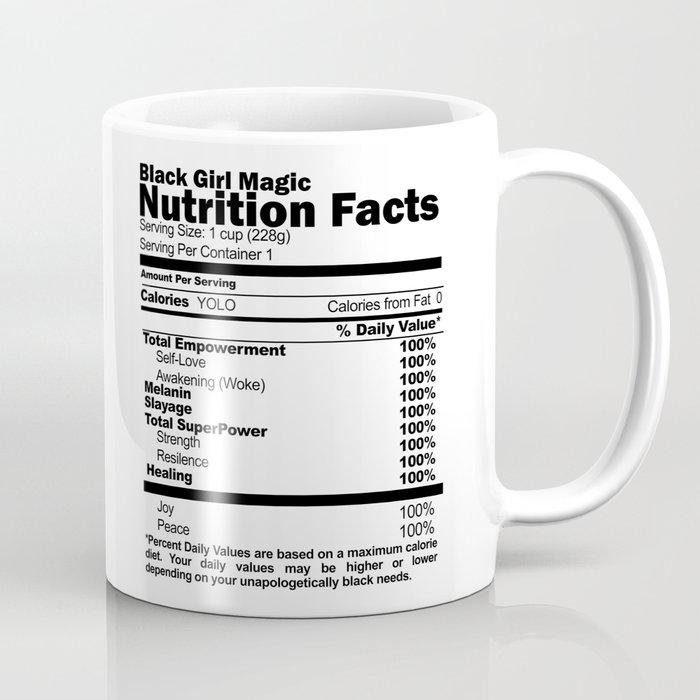 Black Girl Magic Nutrition Facts Coffee Mug