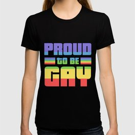 Proud to be gay - rainbow, Gay Pride T-shirt