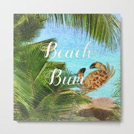 Beach Bum Summer Fun Metal Print