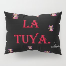 La Tuya. Pillow Sham
