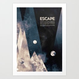Escape, from planet earth Art Print