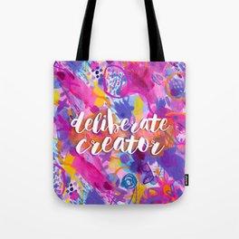 Deliberate Creator Tote Bag