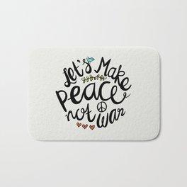 Peace Not War Bath Mat