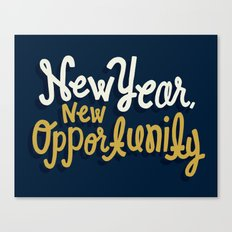 New Year, New Opportunity Canvas Print