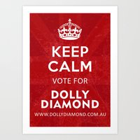 Keep Calm and Vote for Dolly Diamond Art Print