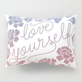Love yourself color Pillow Sham