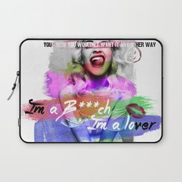 I'm a Bi*ch I'm a Lover, I'm a child I'm a Mother | Lyrics | Music Laptop Sleeve