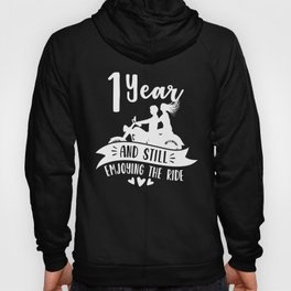 First 1st 1 year Wedding Anniversary Gift Ride Husband Wife design Hoody