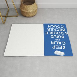 Keep Calm and Build a Double Decker Couch Rug