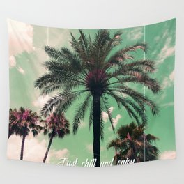 Just chill and relax Wall Tapestry