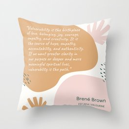 18    | Brene  Brown Quotes | 190821 Throw Pillow