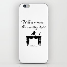 Alice In Wonderland Why Is A Raven Like A Writing Desk iPhone Skin